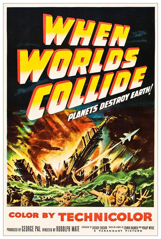 Портретный постер When Worlds Collide / Когда миры сталкиваются